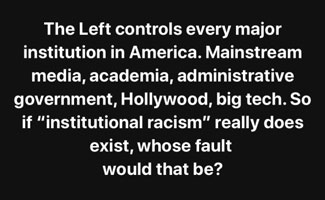 The left is in control of every major institution